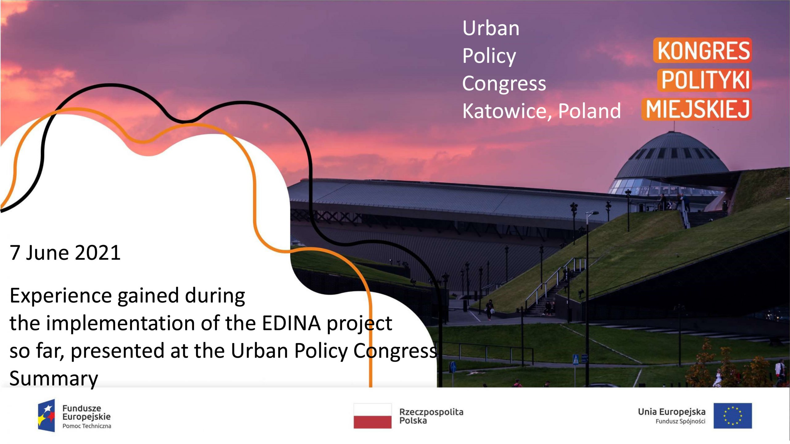EDINA project experience during the Urban Policy Congress in Katowice (Poland).